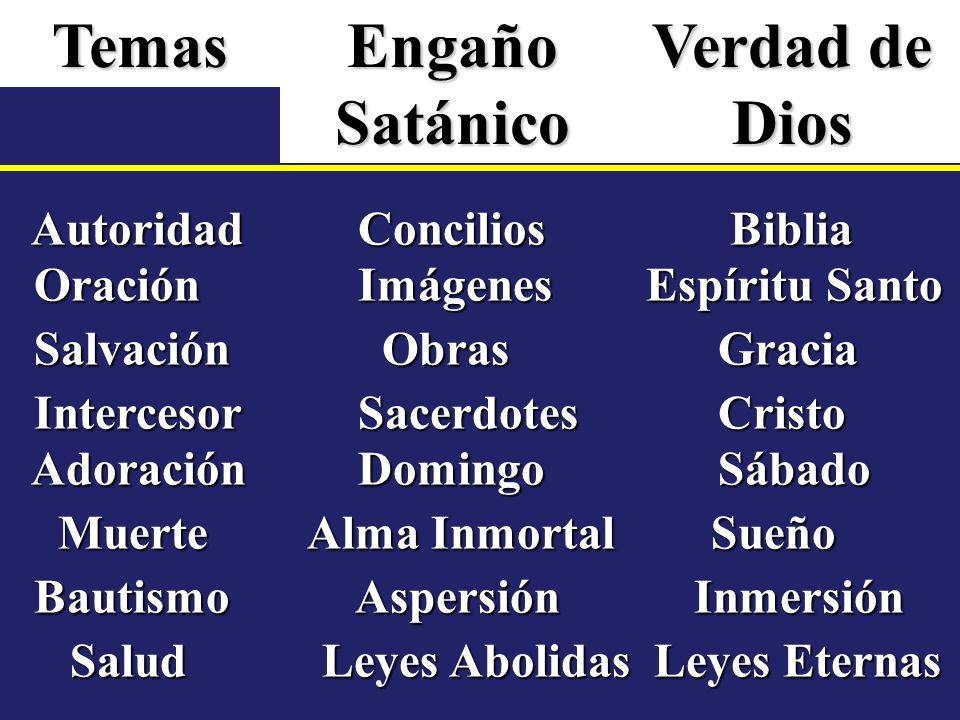 Temas Engaño Satánico Verdad de Dios
