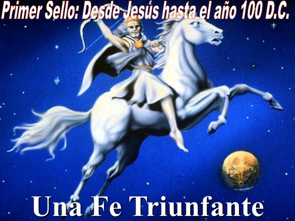 Primer Sello: Desde Jesús hasta el año 100 D.C.