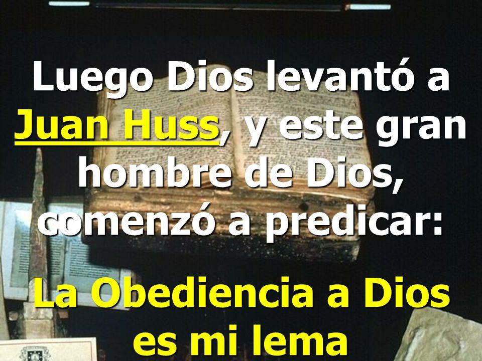 La Obediencia a Dios es mi lema