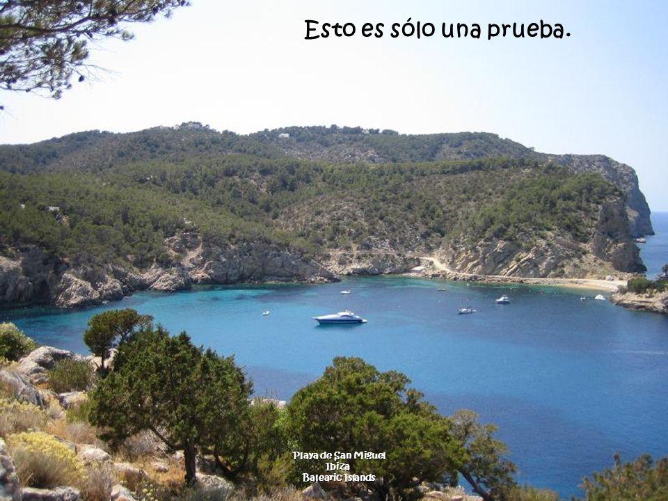 Esto es sólo una prueba. Playa de San Miguel Ibiza Balearic Islands