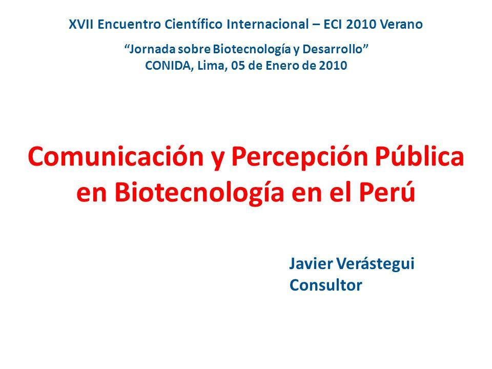 Comunicación y Percepción Pública en Biotecnología en el Perú