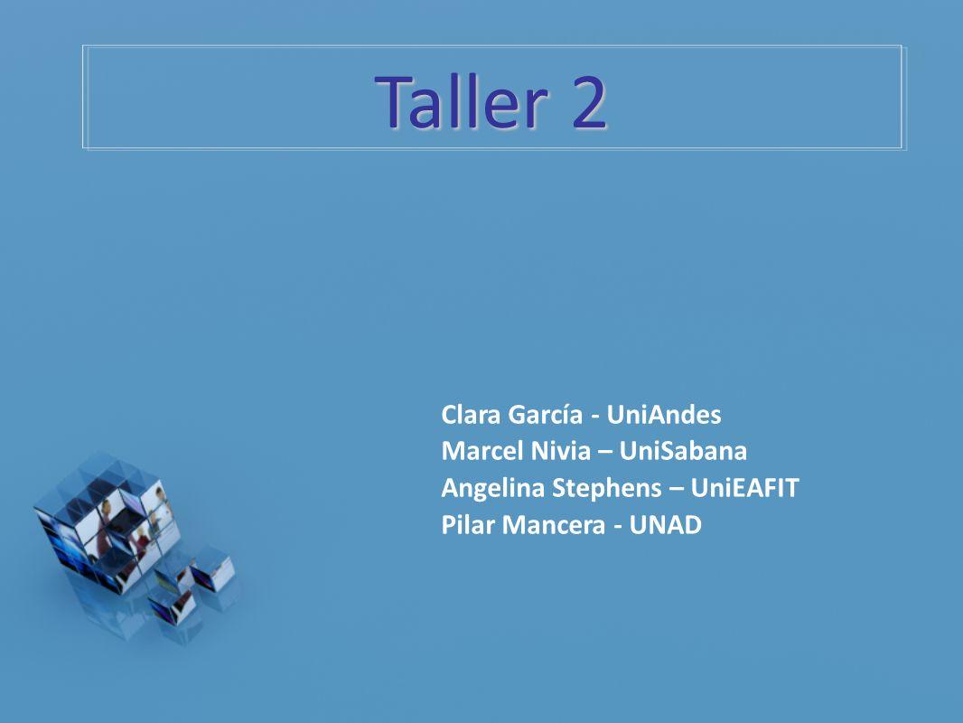 Taller 2 Clara García - UniAndes Marcel Nivia – UniSabana