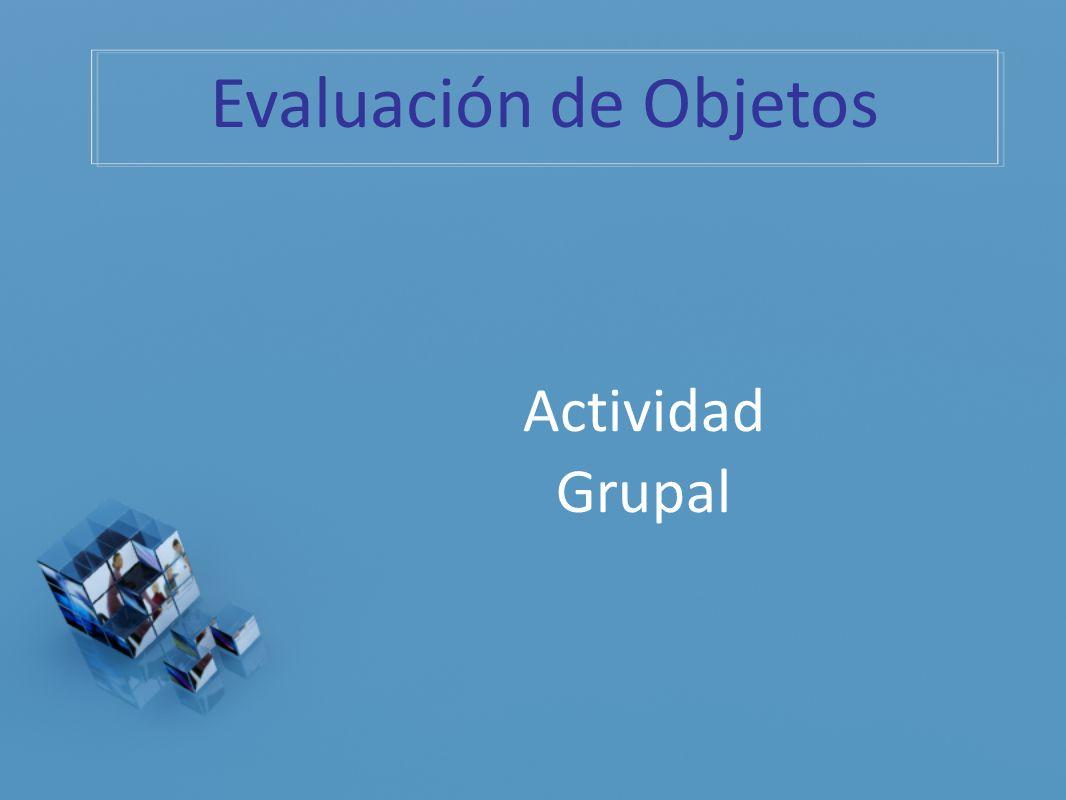 Evaluación de Objetos Actividad Grupal