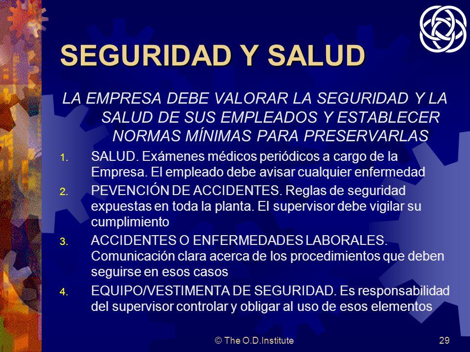 SEGURIDAD Y SALUDLA EMPRESA DEBE VALORAR LA SEGURIDAD Y LA SALUD DE SUS EMPLEADOS Y ESTABLECER NORMAS MÍNIMAS PARA PRESERVARLAS.