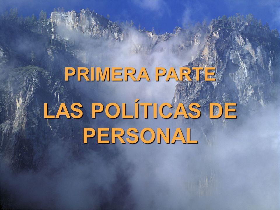 LAS POLÍTICAS DE PERSONAL