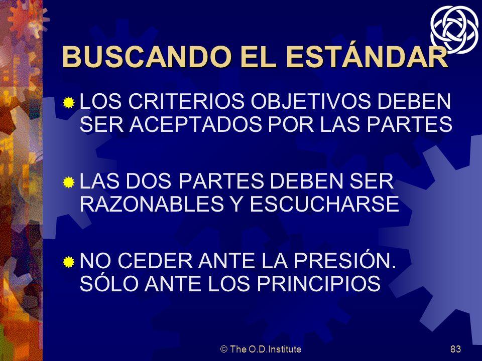 BUSCANDO EL ESTÁNDARLOS CRITERIOS OBJETIVOS DEBEN SER ACEPTADOS POR LAS PARTES. LAS DOS PARTES DEBEN SER RAZONABLES Y ESCUCHARSE.