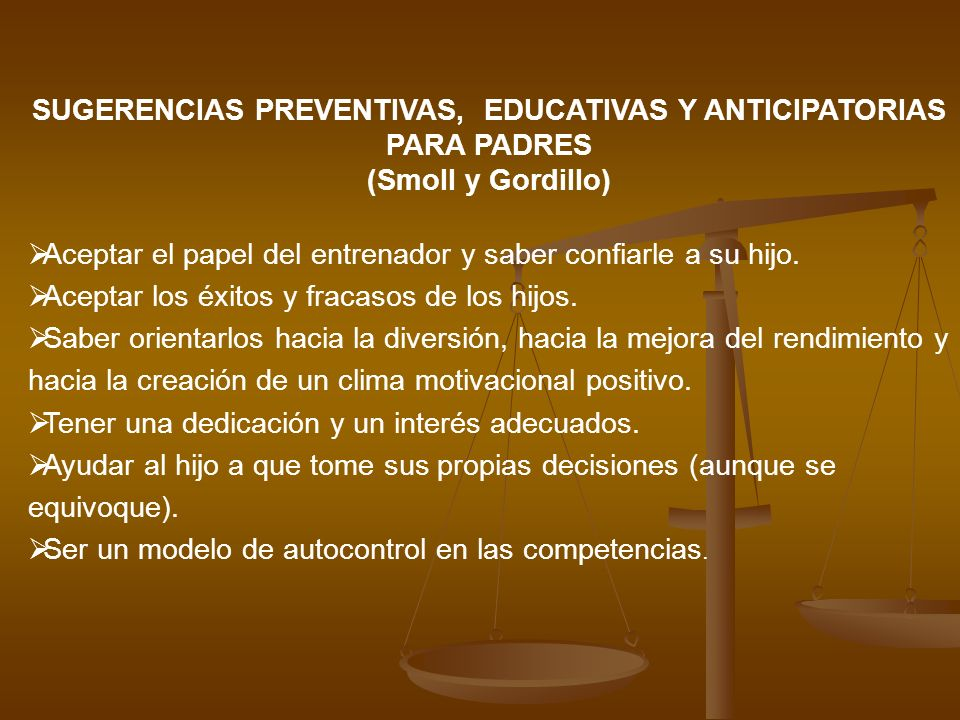 SUGERENCIAS PREVENTIVAS, EDUCATIVAS Y ANTICIPATORIAS PARA PADRES