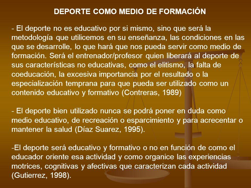 DEPORTE COMO MEDIO DE FORMACIÓN
