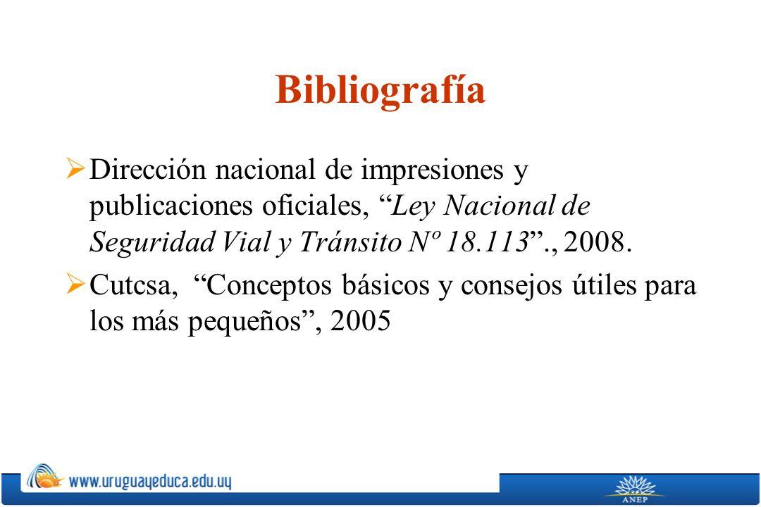 Bibliografía Dirección nacional de impresiones y publicaciones oficiales, Ley Nacional de Seguridad Vial y Tránsito Nº 18.113 ., 2008.
