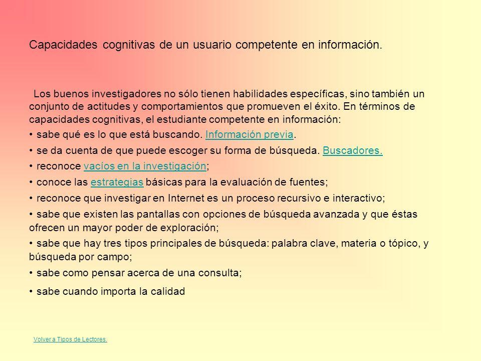 Capacidades cognitivas de un usuario competente en información.