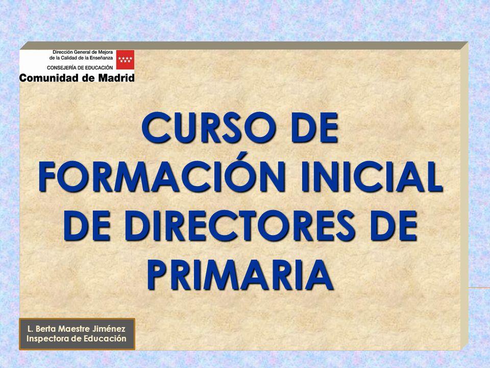 CURSO DE FORMACIÓN INICIAL DE DIRECTORES DE PRIMARIA