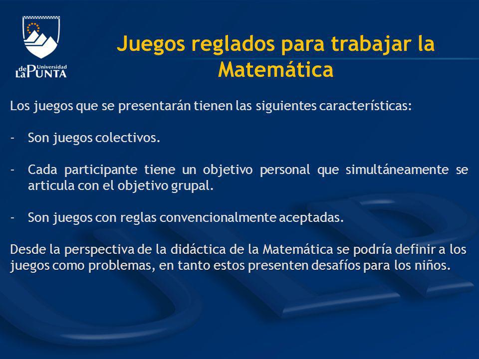 Juegos reglados para trabajar la Matemática