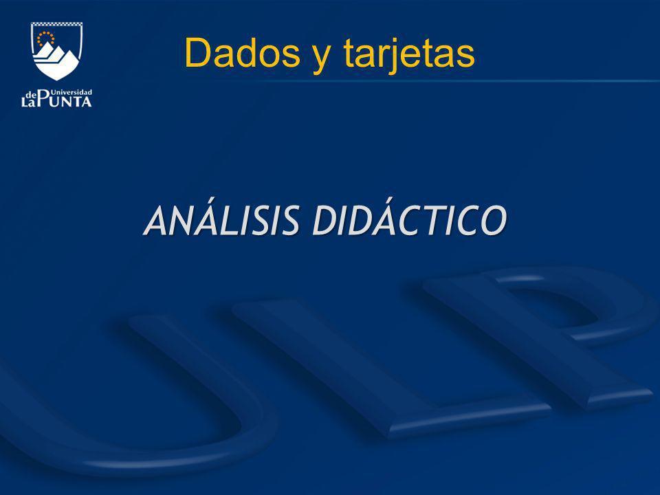 Dados y tarjetas ANÁLISIS DIDÁCTICO