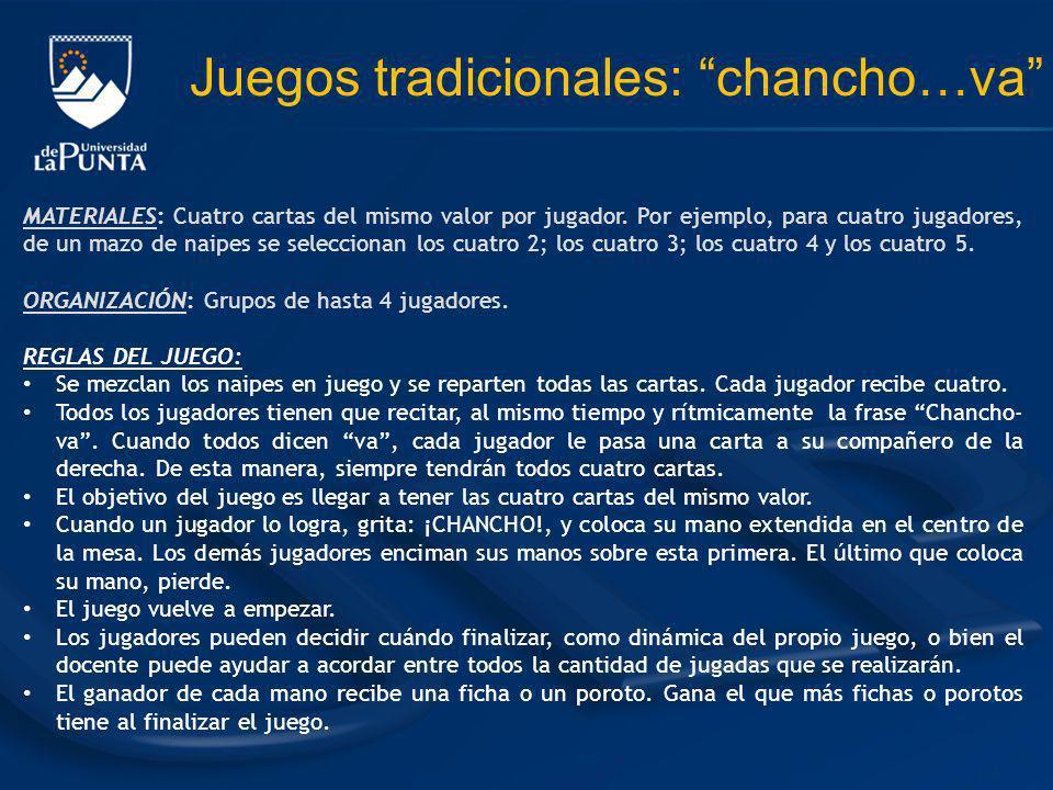 Juegos tradicionales: chancho…va