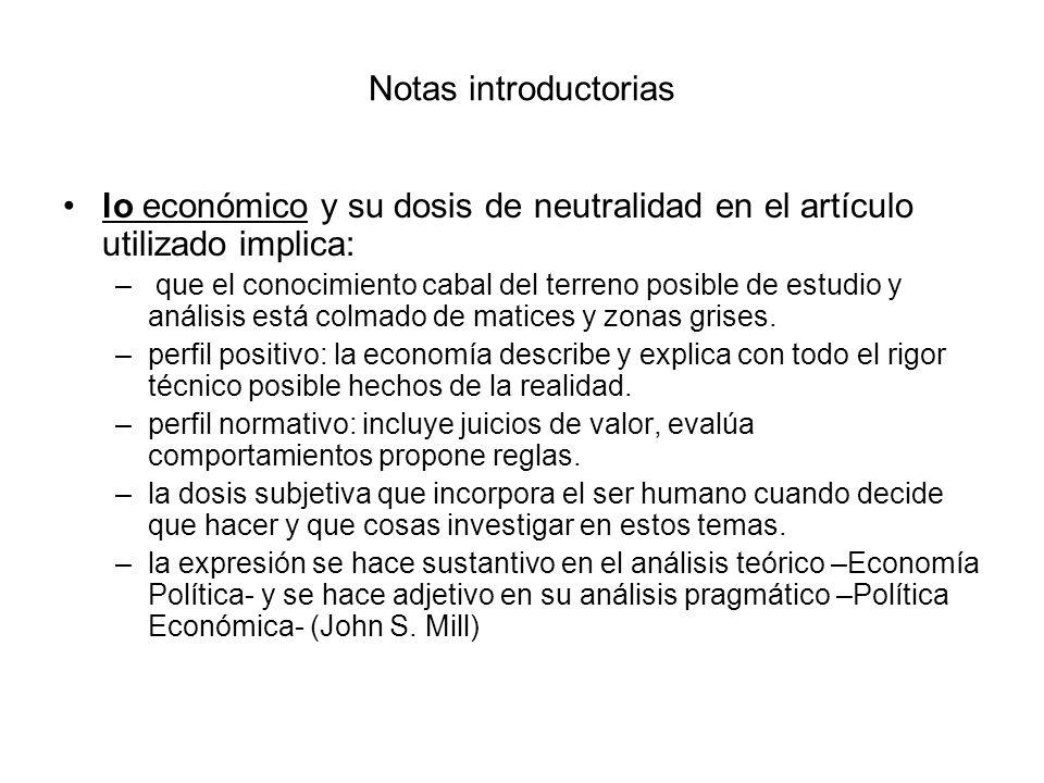 Notas introductorias lo económico y su dosis de neutralidad en el artículo utilizado implica: