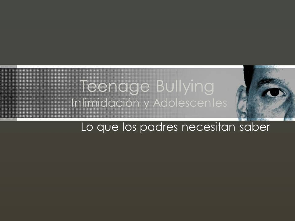 Teenage Bullying Intimidación y Adolescentes