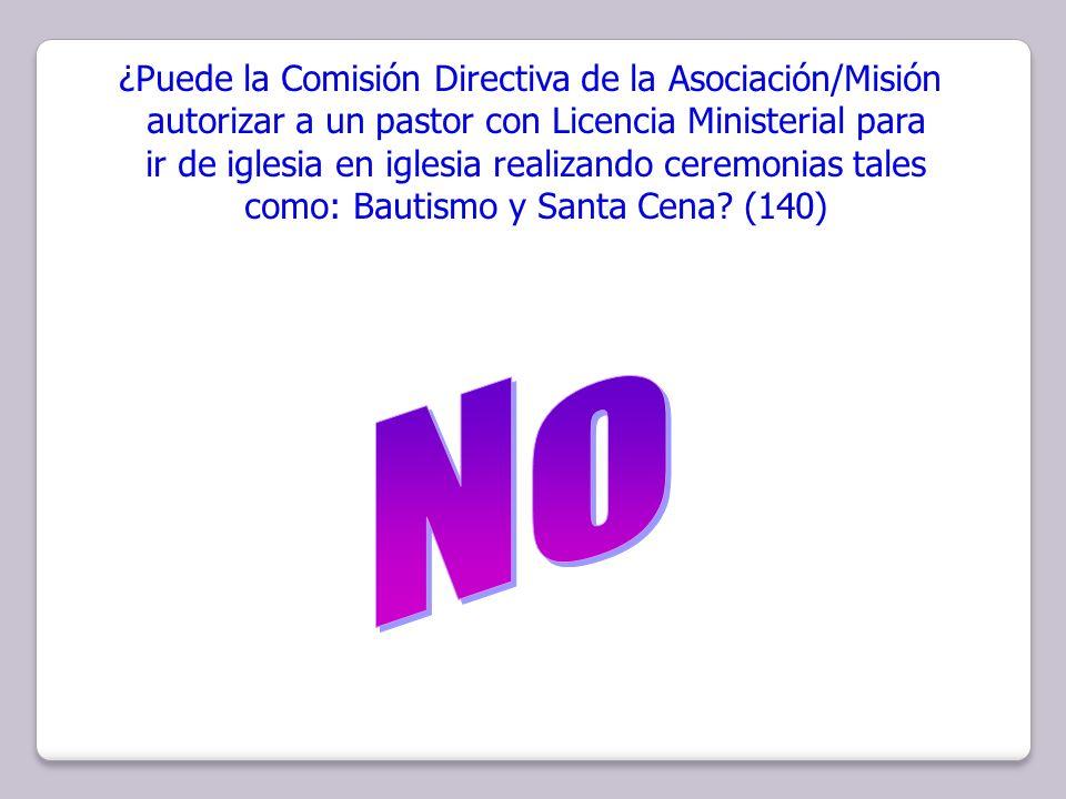 No ¿Puede la Comisión Directiva de la Asociación/Misión
