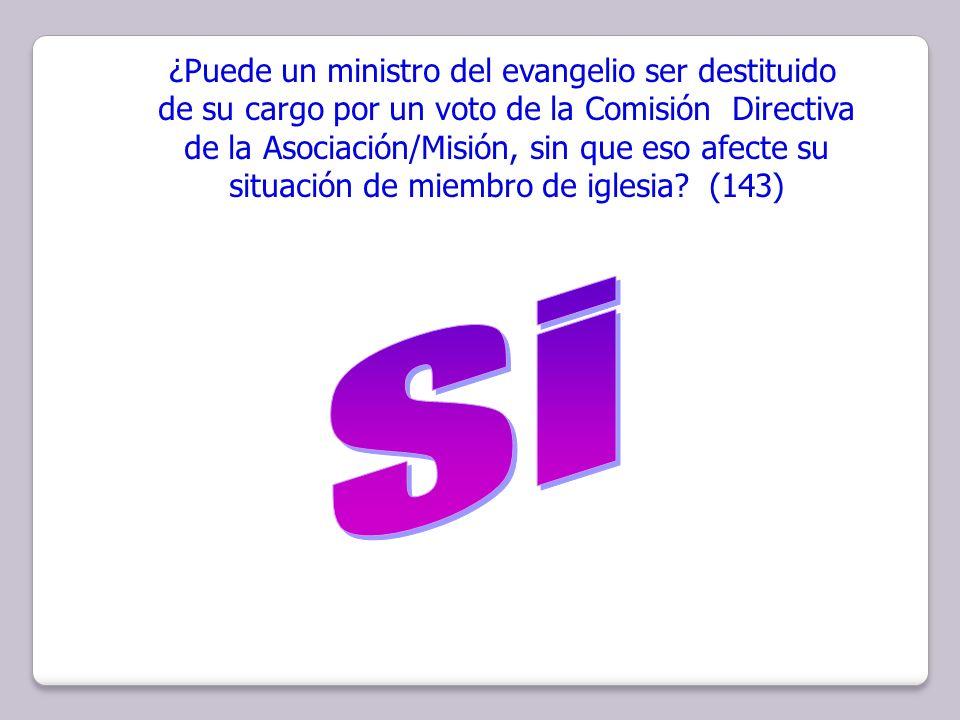 Si ¿Puede un ministro del evangelio ser destituido