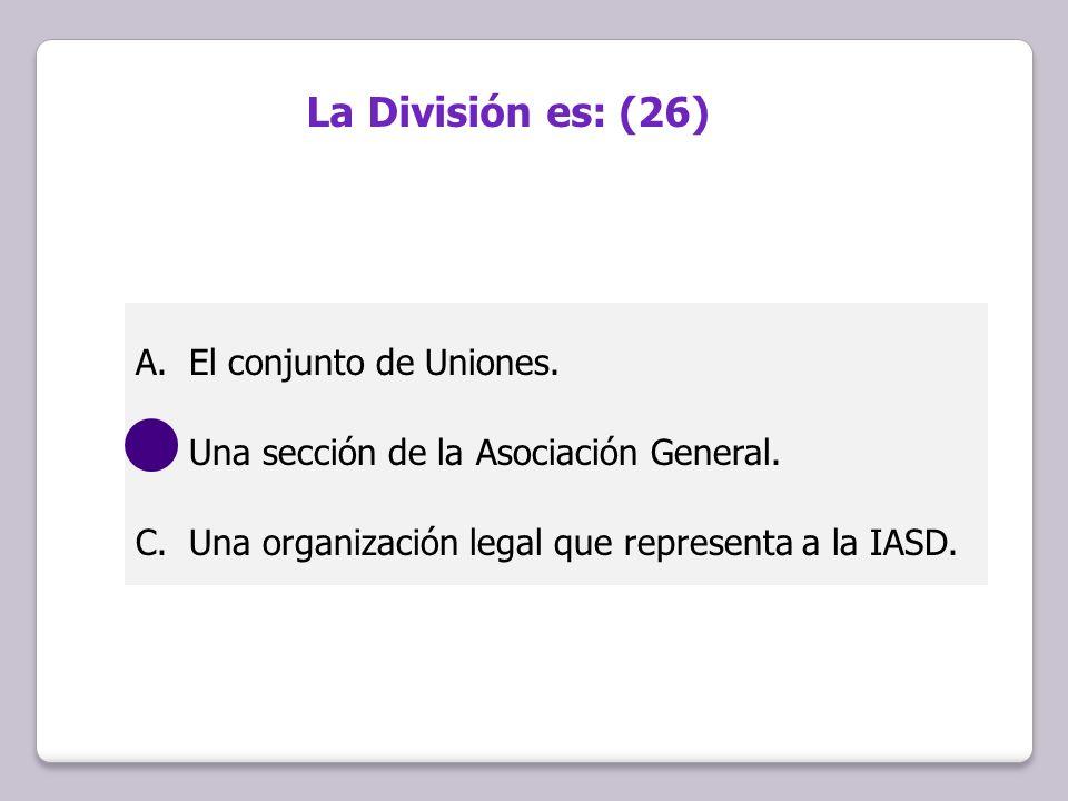 La División es: (26) El conjunto de Uniones.