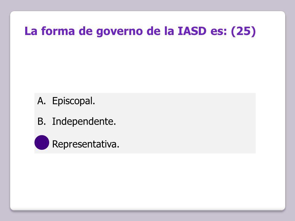 La forma de governo de la IASD es: (25)