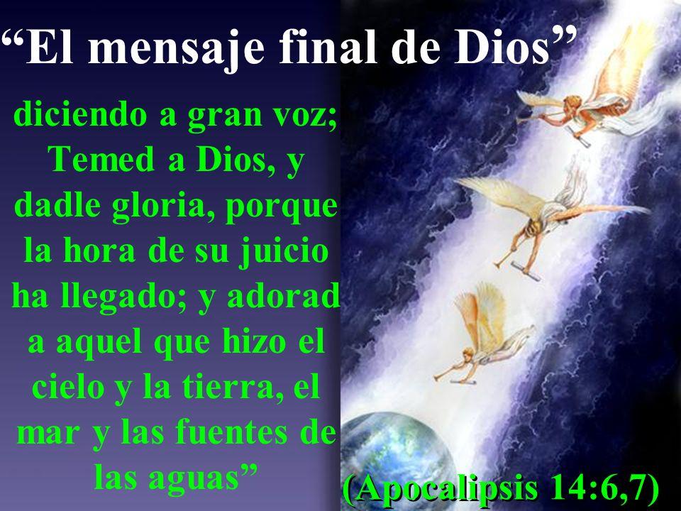 El mensaje final de Dios