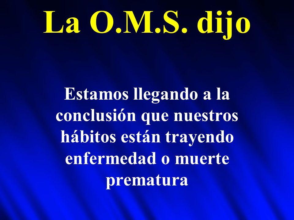 La O.M.S.