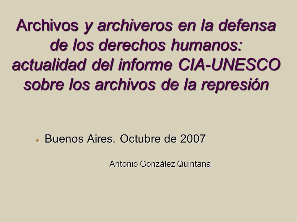 Archivos y archiveros en la defensa de los derechos humanos: actualidad del informe CIA-UNESCO sobre los archivos de la represión