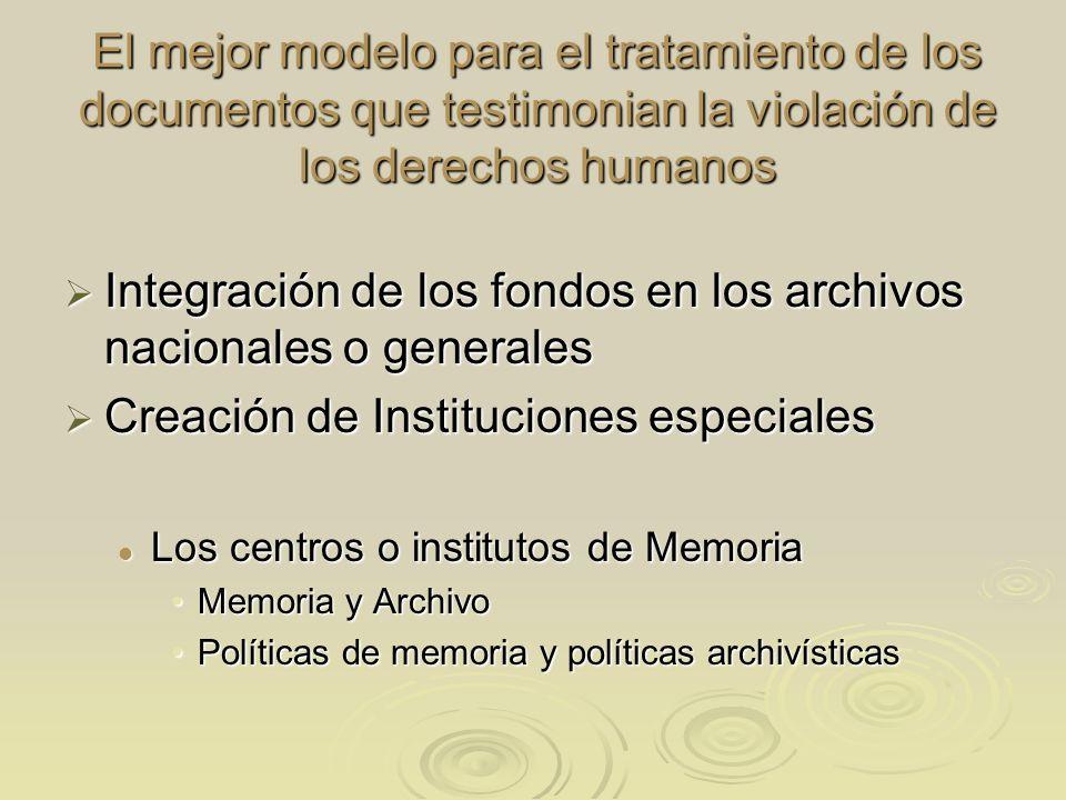 Integración de los fondos en los archivos nacionales o generales