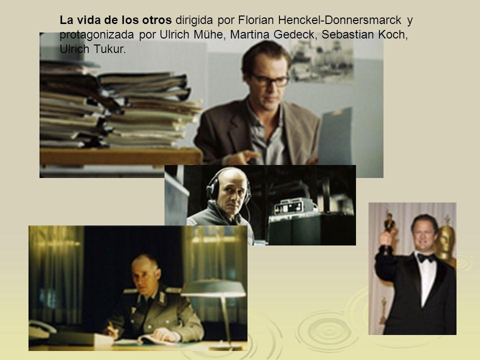 La vida de los otros dirigida por Florian Henckel-Donnersmarck y protagonizada por Ulrich Mühe, Martina Gedeck, Sebastian Koch, Ulrich Tukur.