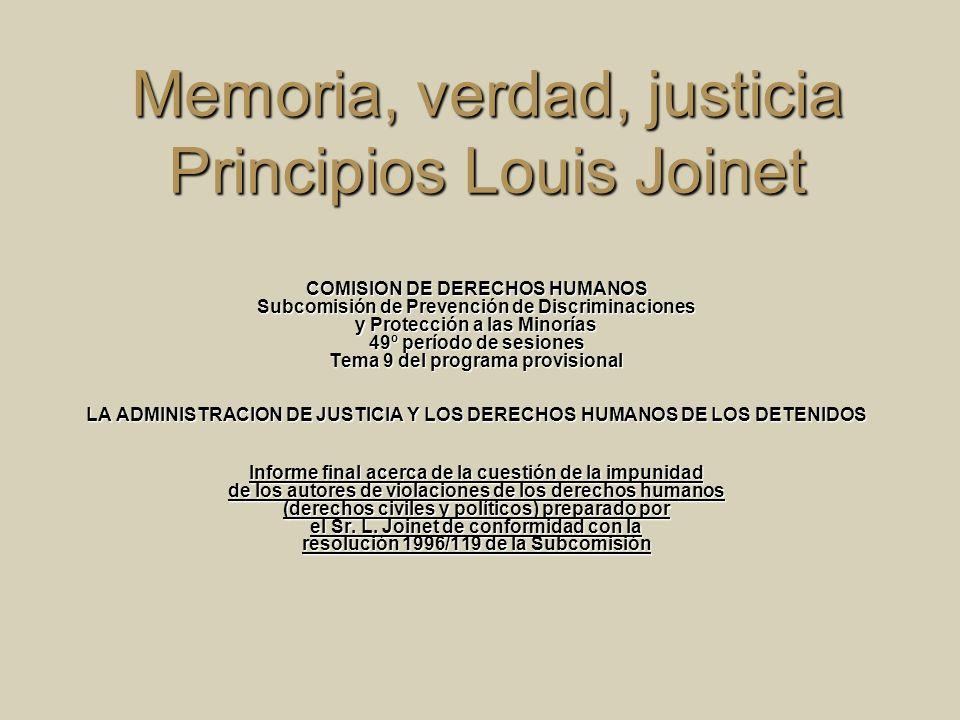 Memoria, verdad, justicia Principios Louis Joinet