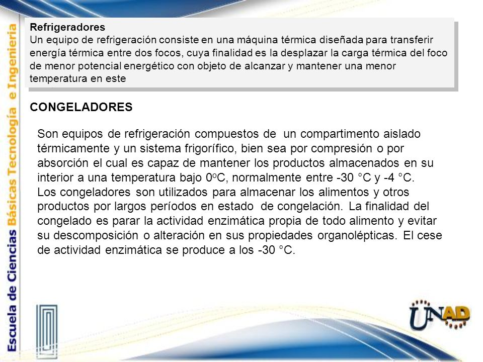 Refrigeradores Un equipo de refrigeración consiste en una máquina térmica diseñada para transferir.