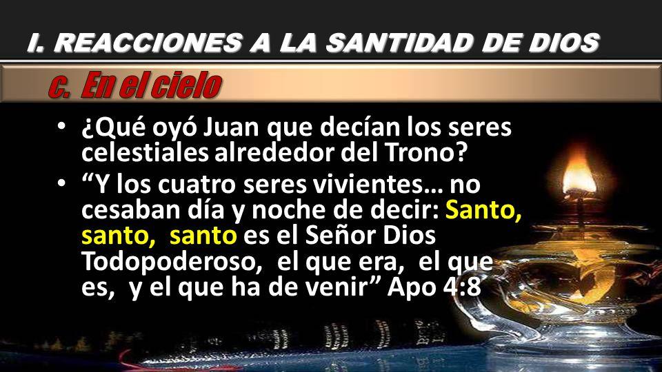 I. REACCIONES A LA SANTIDAD DE DIOS