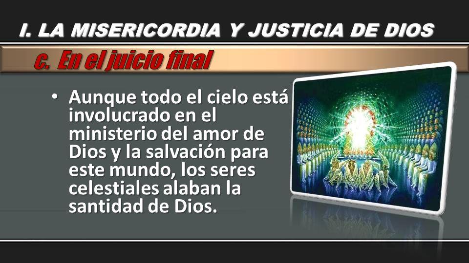 I. LA MISERICORDIA Y JUSTICIA DE DIOS