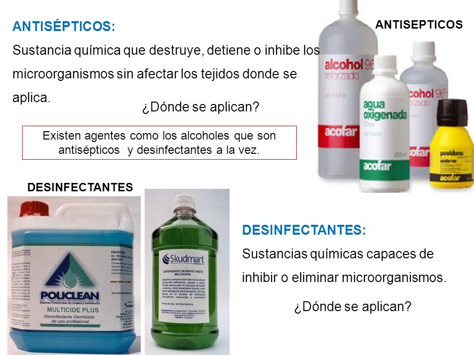 Sustancias químicas capaces de inhibir o eliminar microorganismos.