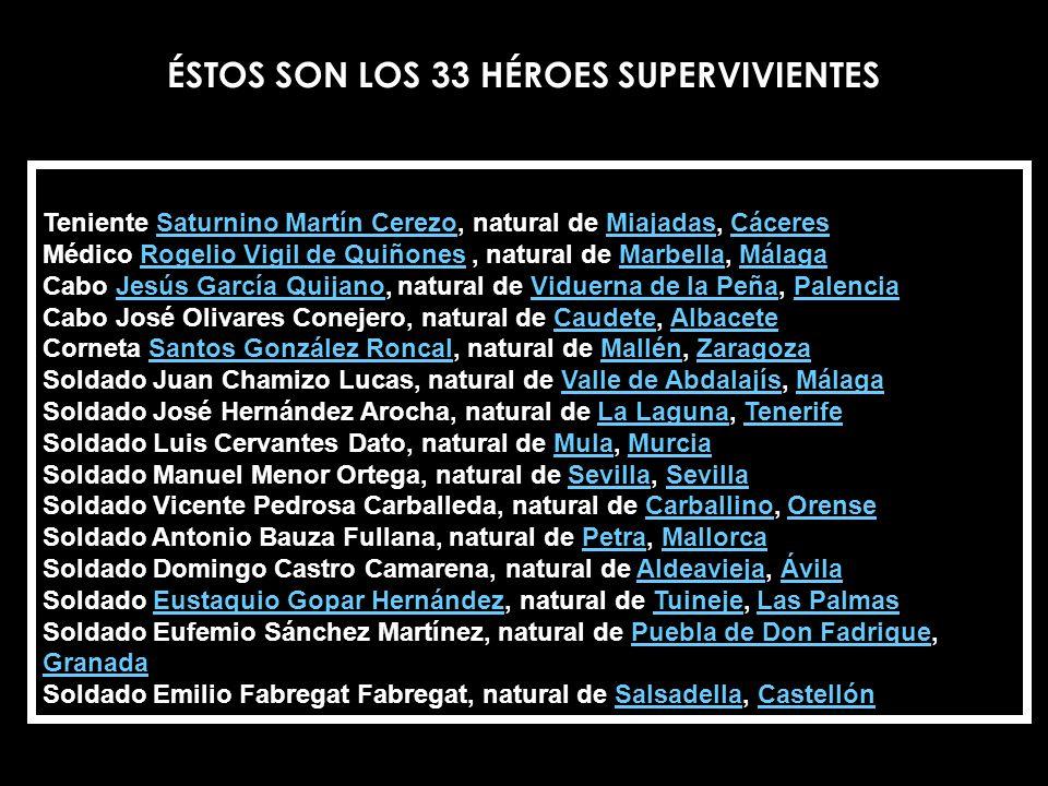 ÉSTOS SON LOS 33 HÉROES SUPERVIVIENTES