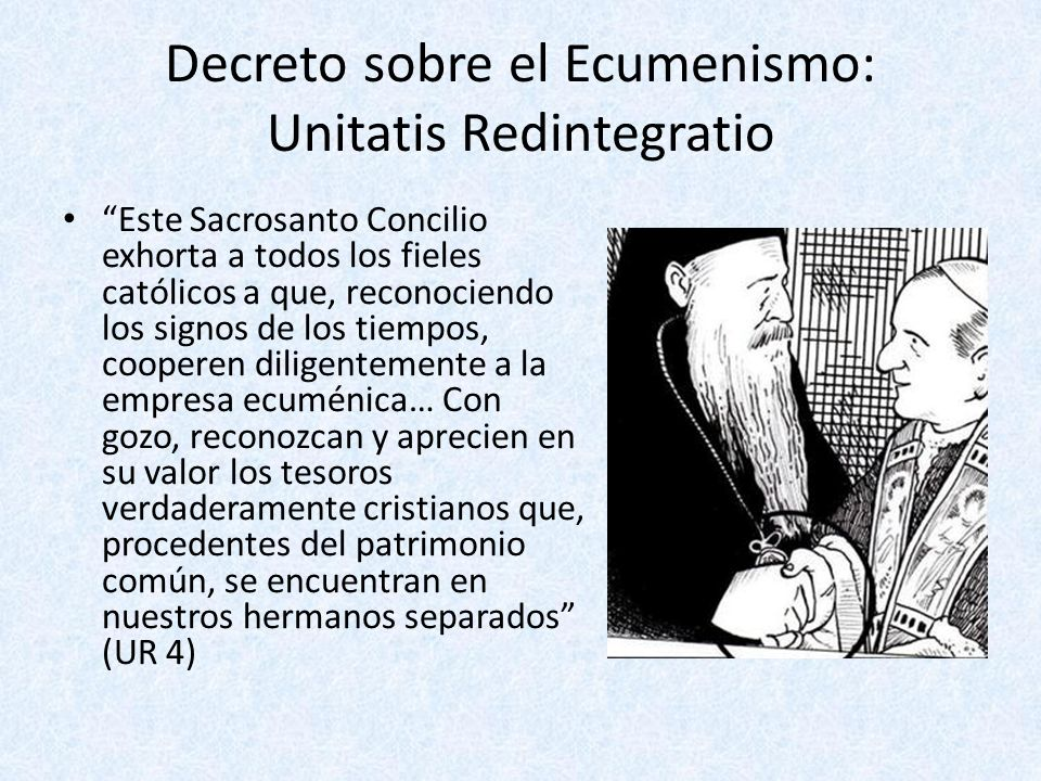 Decreto sobre el Ecumenismo: Unitatis Redintegratio