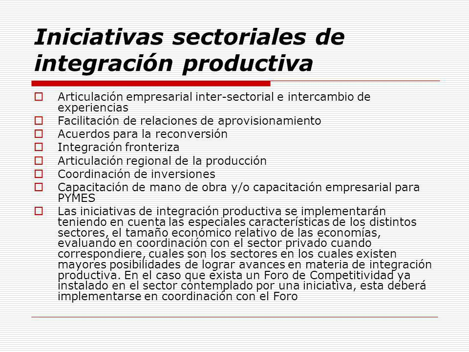 Iniciativas sectoriales de integración productiva