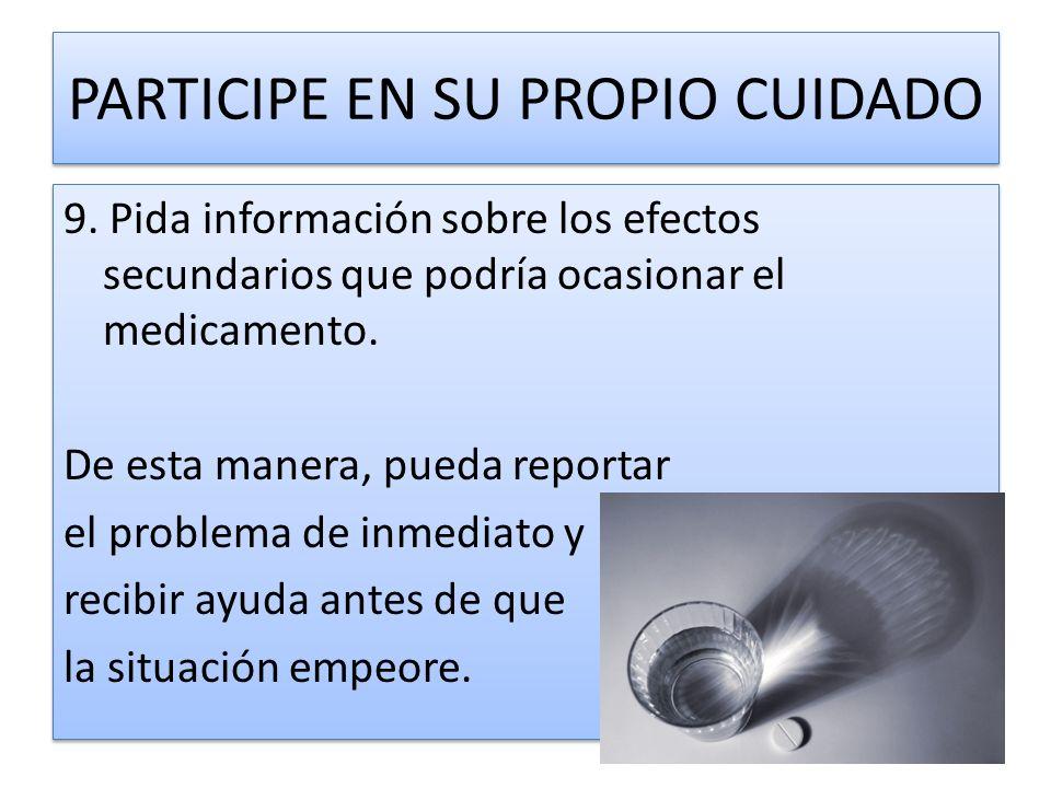 PARTICIPE EN SU PROPIO CUIDADO
