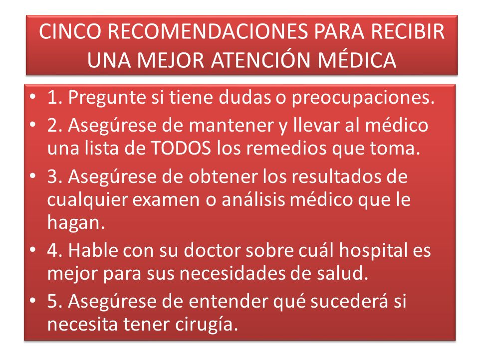 CINCO RECOMENDACIONES PARA RECIBIR UNA MEJOR ATENCIÓN MÉDICA