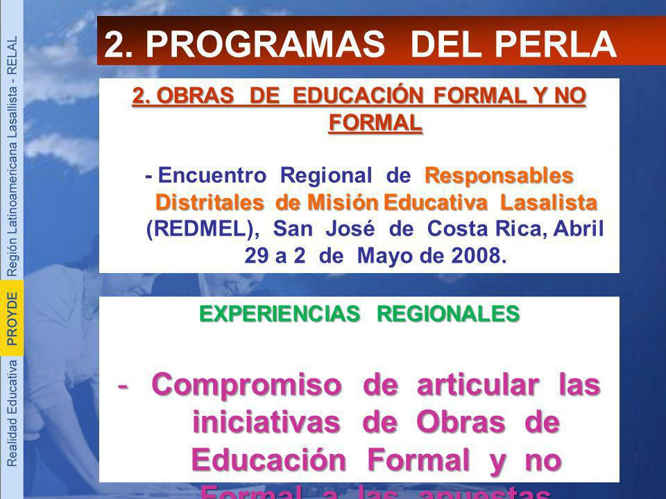 2. OBRAS DE EDUCACIÓN FORMAL Y NO FORMAL EXPERIENCIAS REGIONALES