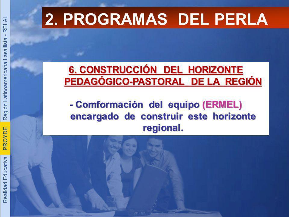 6. CONSTRUCCIÓN DEL HORIZONTE PEDAGÓGICO-PASTORAL DE LA REGIÓN