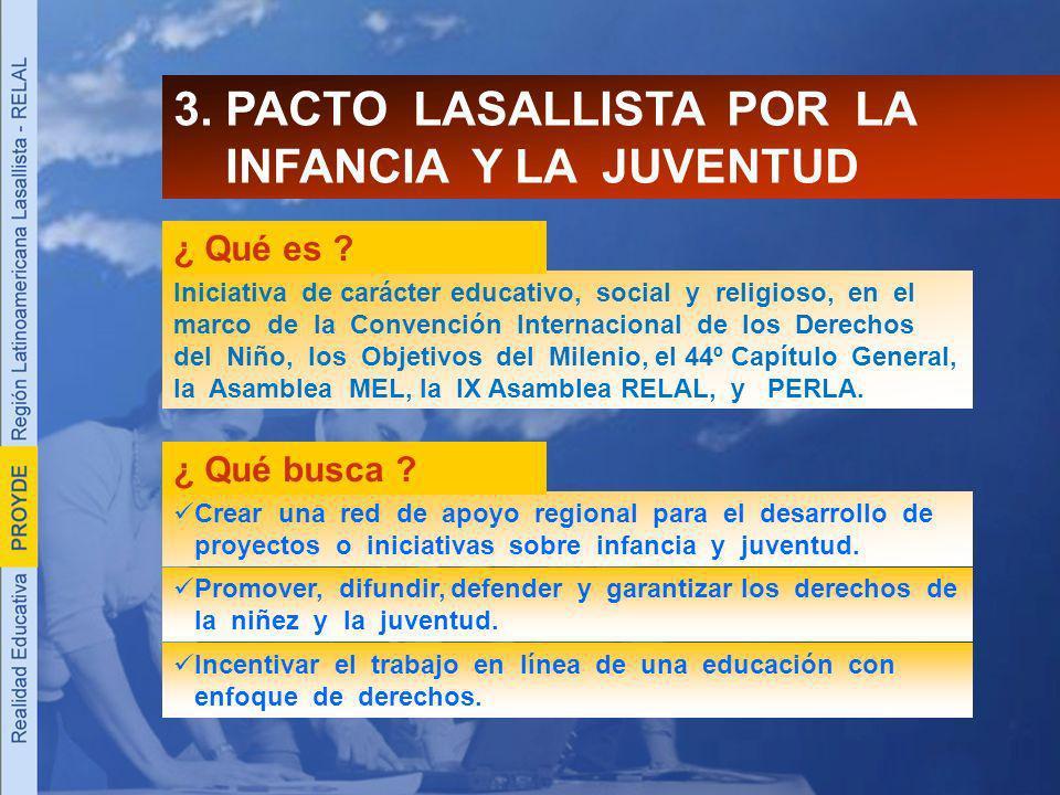 3. PACTO LASALLISTA POR LA INFANCIA Y LA JUVENTUD