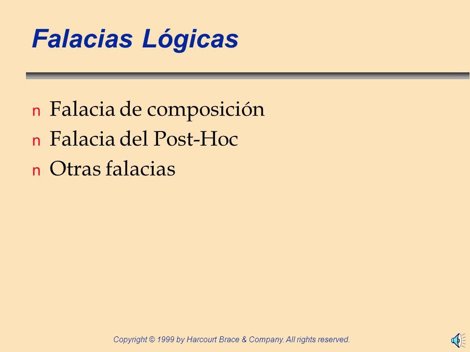 Falacias Lógicas Falacia de composición Falacia del Post-Hoc