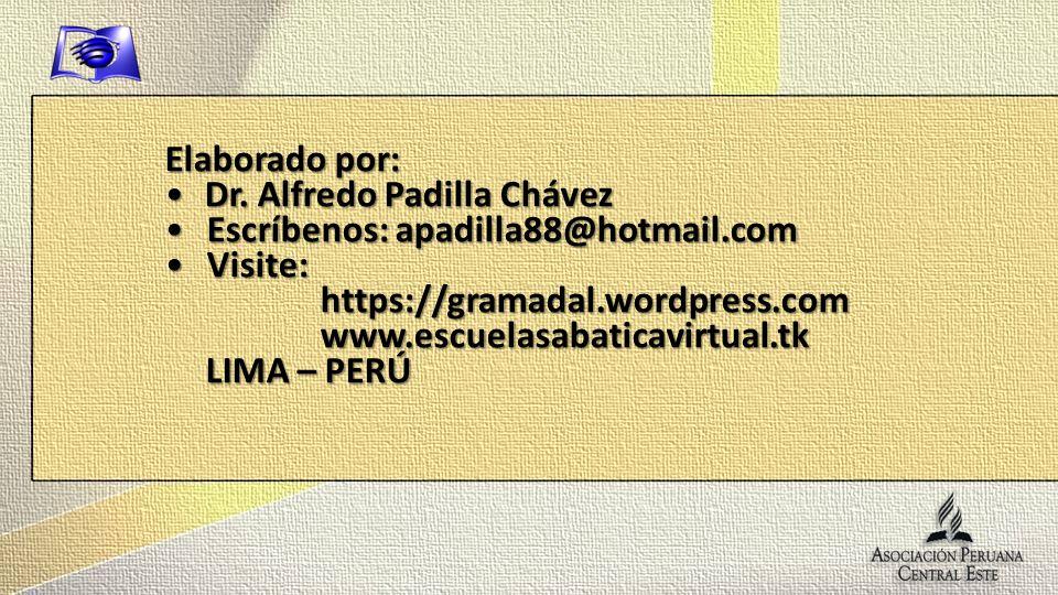 Elaborado por:Dr. Alfredo Padilla Chávez. Escríbenos: apadilla88@hotmail.com. Visite: https://gramadal.wordpress.com.