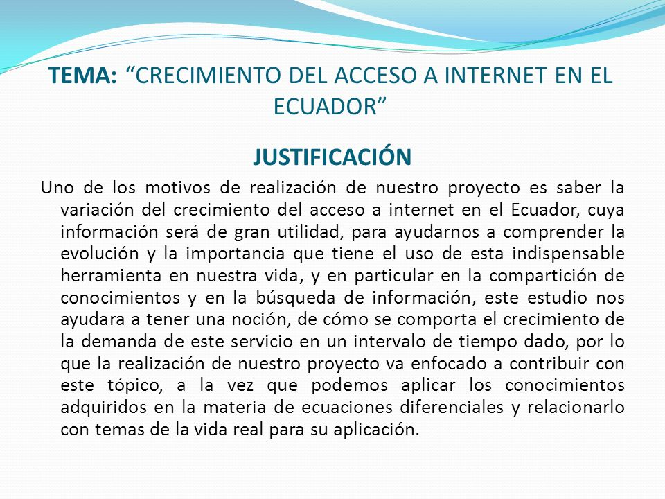TEMA: CRECIMIENTO DEL ACCESO A INTERNET EN EL ECUADOR