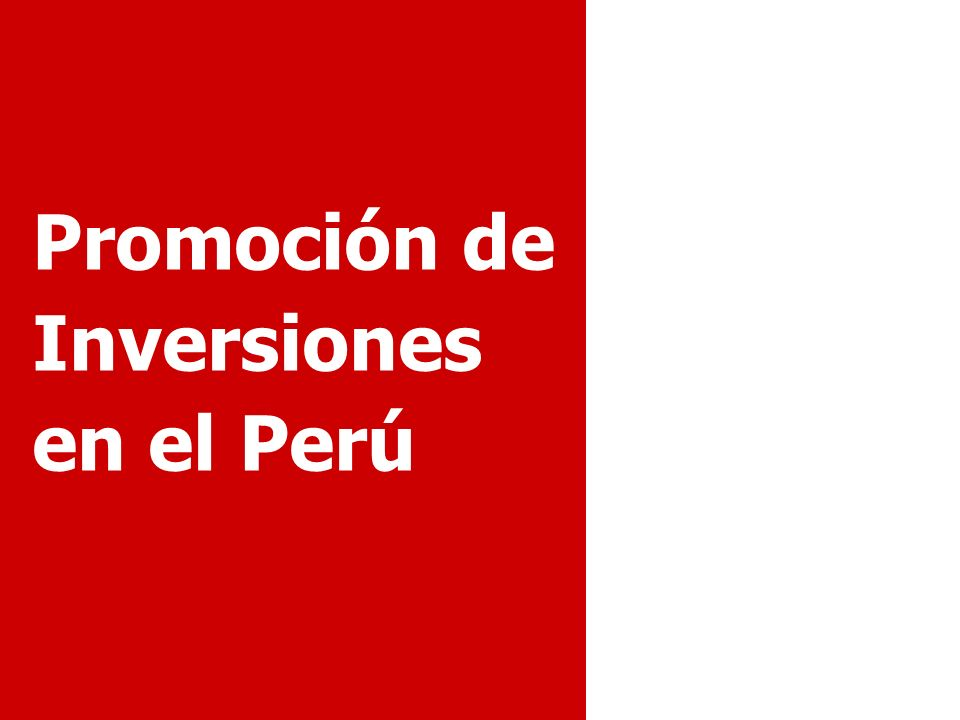 Promoción de Inversiones en el Perú