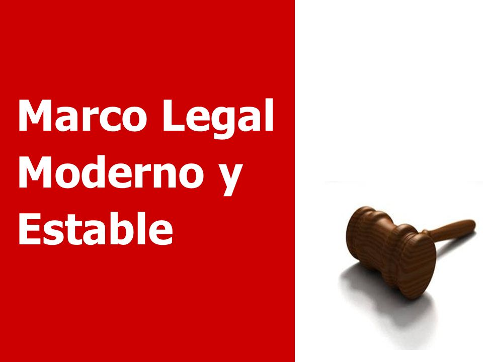 Marco Legal Moderno y Estable