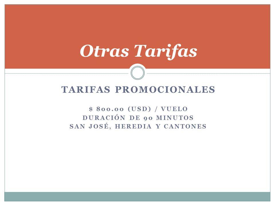 Tarifas Promocionales San José, Heredia y Cantones