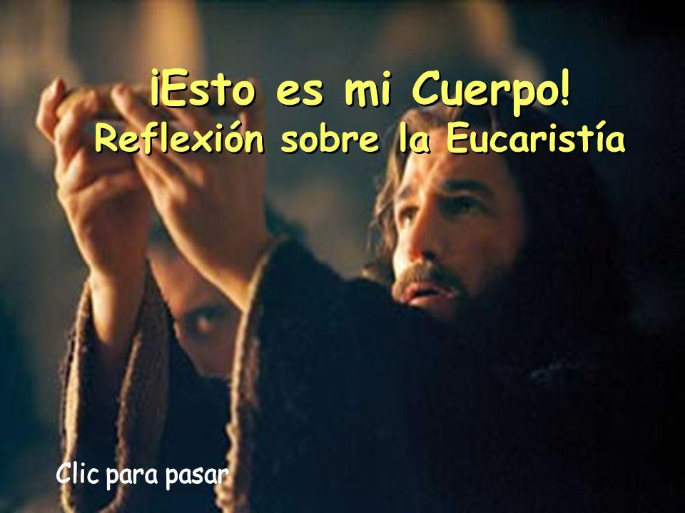 Reflexión sobre la Eucaristía