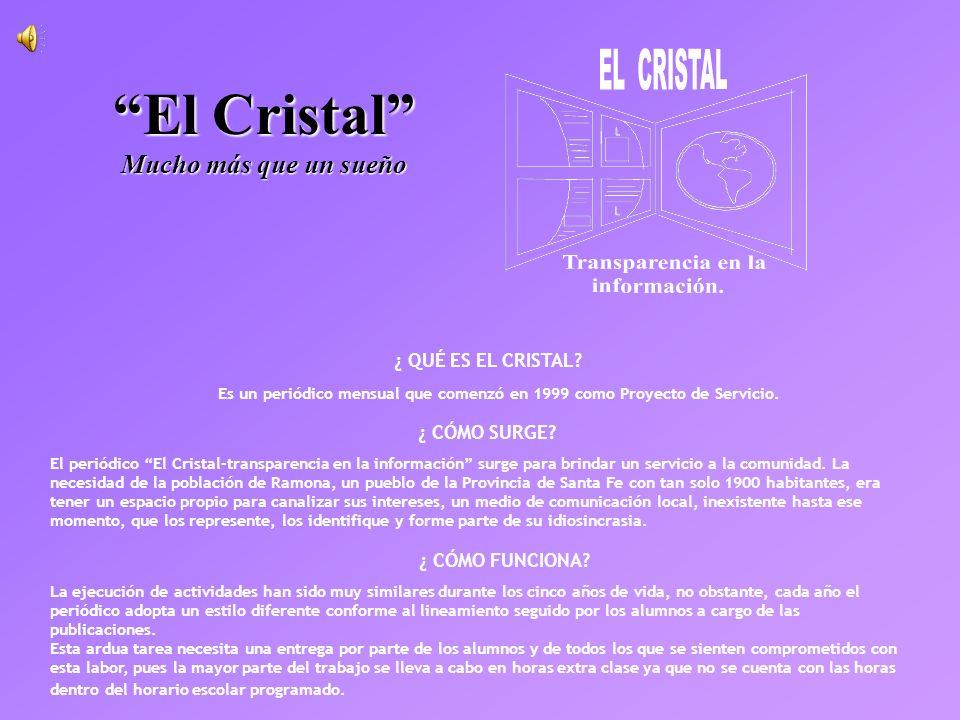 El Cristal Mucho más que un sueño
